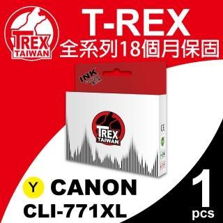 【T-REX霸王龍】CANON CLI-771XL Y 黃色 相容墨水匣(適用MG5770)