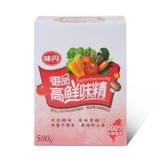 【味丹】御品高鮮味精500g(盒)