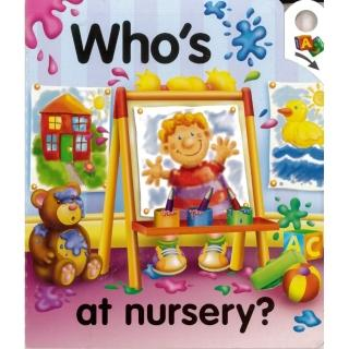 """Who""""s at nursery?"""