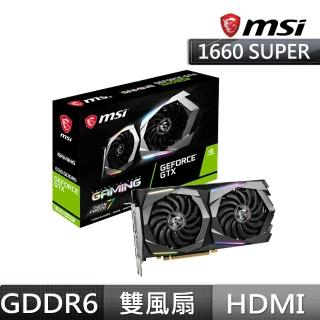 【MSI 微星】GeForce GTX1660 SUPER GAMING 6G 顯示卡