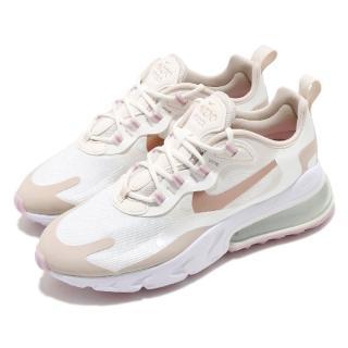 【NIKE 耐吉】休閒鞋 Air Max 270 React 女鞋 氣墊 舒適 避震 簡約 球鞋 穿搭 米白 白(CU9333-100)